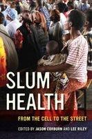 slum health Jason Corburn