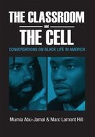 the classroom and the cell Mumia Abu Jamal
