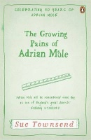 The Growing Pains of Adrian Mole Sue Townsend