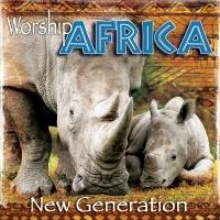 worship africa new generation cd