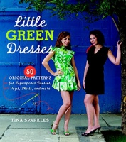 little green dresses 50 original patterns for repurposed