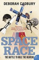 Photo of Space Race - the Battle To Rule the Heavens