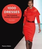 1000 dresses the fashion design resource