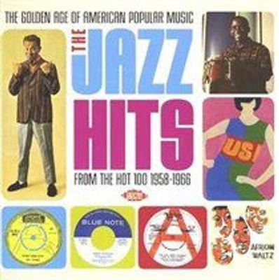 Photo of Golden Age of American Popular Music: Jazz Hits 1958 - 1966