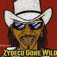 zydeco gone wild music cd
