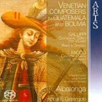 venetian composers in guatemala and bolivia sacdcd hybrid music cd