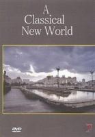 a classical new world dvd music cd
