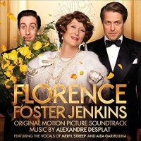 Florence Foster Jenkins Original Motion Picture Soundtrack