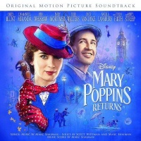 Mary Poppins Returns Oringal Motion Picture Soundtrack