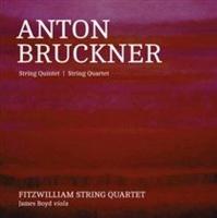 Anton Bruckner String QuintetString Quartet