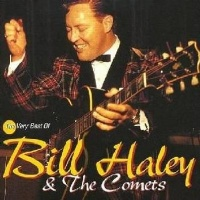 The Very Best Of Bill Haley The Comets