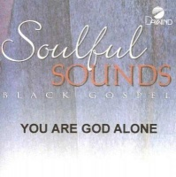 You Are God Alone Made Popular by Marvin Sapp