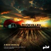 Rockville 2069 A Rock Musical