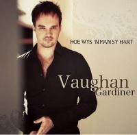 Vaughan Gardiner Hoe Wys n Man Sy Hart