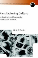 nuance manufacturing culture the institutional geography of