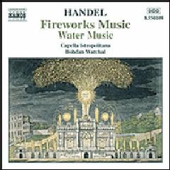 Capella Istropolitana Water Music Complete Fireworks