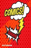 Comics boom Notebook 100 graph paper 5x5 Pages 6 x 9 for men women boys girls kids pupils princess and prince