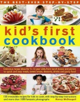The Best Ever Step By Step Kids First Cookbook