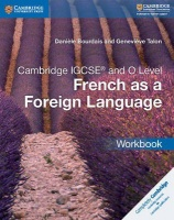 Cambridge IGCSE and O Level French as a Foreign Language Coursebook With 2 Audio CDs