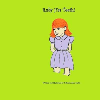 Photo of Ruby Has Teeth!