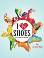 i love shoes coloring book