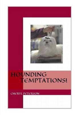 Photo of Hounding Temptations!