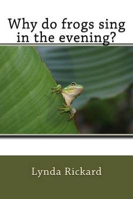 Photo of Why Do Frogs Sing in the Evening?