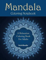 mandala coloring notebook a relaxation book for