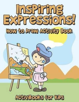 Photo of Inspiring Expressions! How to Draw Activity Book