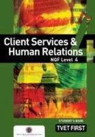 Client Services Human Relations NQF Level 4 Students Book