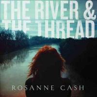 Rosanne Cash River The Thread