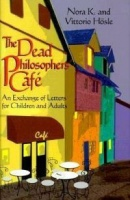 The Dead Philosophers Cafe