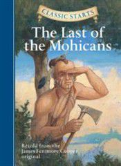 Photo of Classic Starts : The Last of the Mohicans