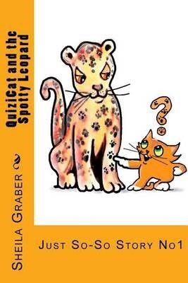 Photo of QuiziCat and the Spotty Leopard: Just So-So Story No1