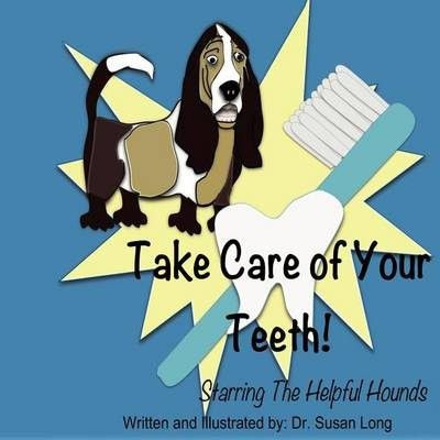 Photo of Take Care of Your Teeth!