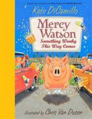 Photo of Mercy Watson: Something Wonky This Way Comes