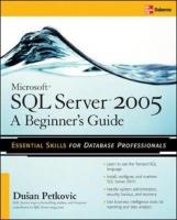microsoft sql server 2005 a beginners guide programming