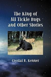 Photo of The King of All Tickle Bugs and Other Stories
