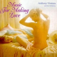 anthony ventura music for making love cd