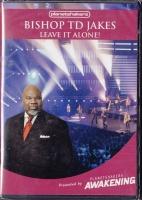 bishop td jakes leave it alone dvd