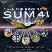 sum 41 all the good shit 14 solid gold hits 2000 2008 cd