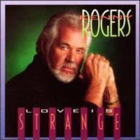 kenny rogers love is strange cd
