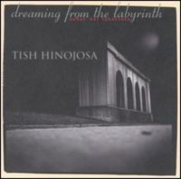 tish hinojosa dreaming from the labyrinth cd