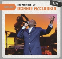 donnie mcclurkin setlist the very best of