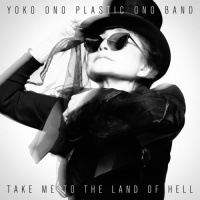 yoko ono plastic band take me to the land of hell cd