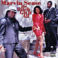 marvin sease bitch git it all cd