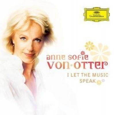 Photo of Anne Sofie Von Otter - I Let the Music Speak