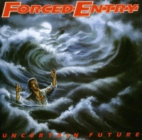 Forced Entry Uncertain Future