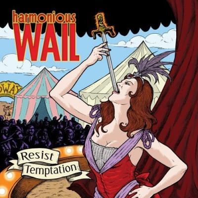 Photo of Harmonious Wail - Resist Temptation