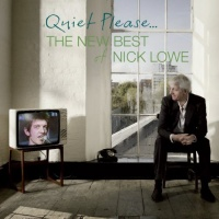 nick lowe quiet please the new best of cd
